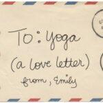 Lettre d'amour au yoga